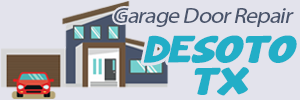 Garage Door Repair Desoto TX
